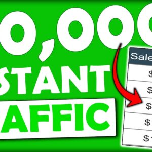 (THIS WORKS) Instant FREE Traffic To EARN $10,000+ as a Complete Beginner With Affiliate Marketing